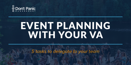 5 Event Planning Tasks You Can Delegate to a VA