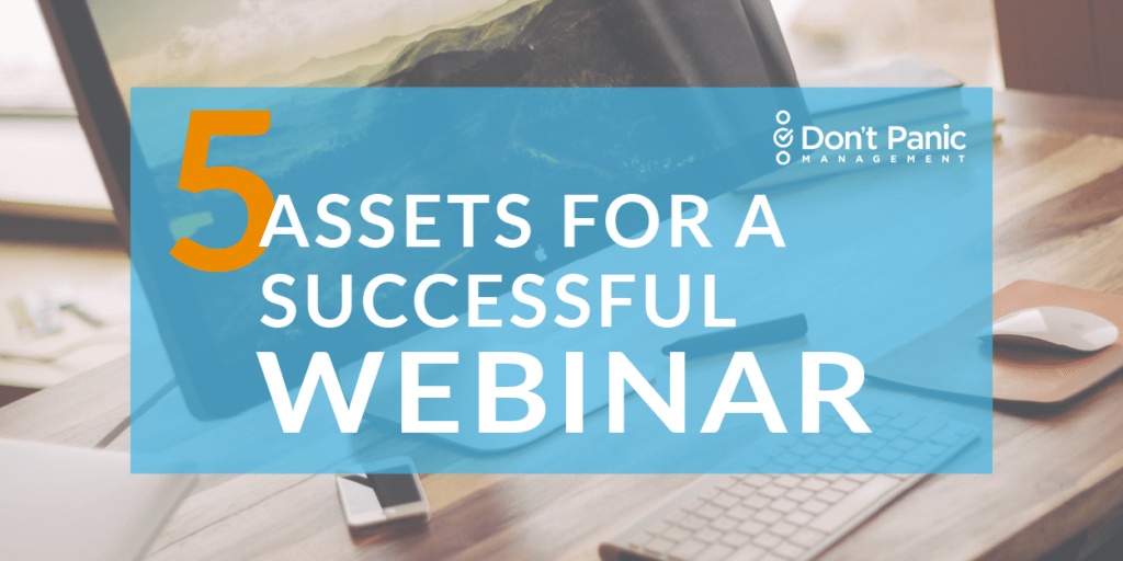 5 Assets You Need to Successfully Promote Your Webinar