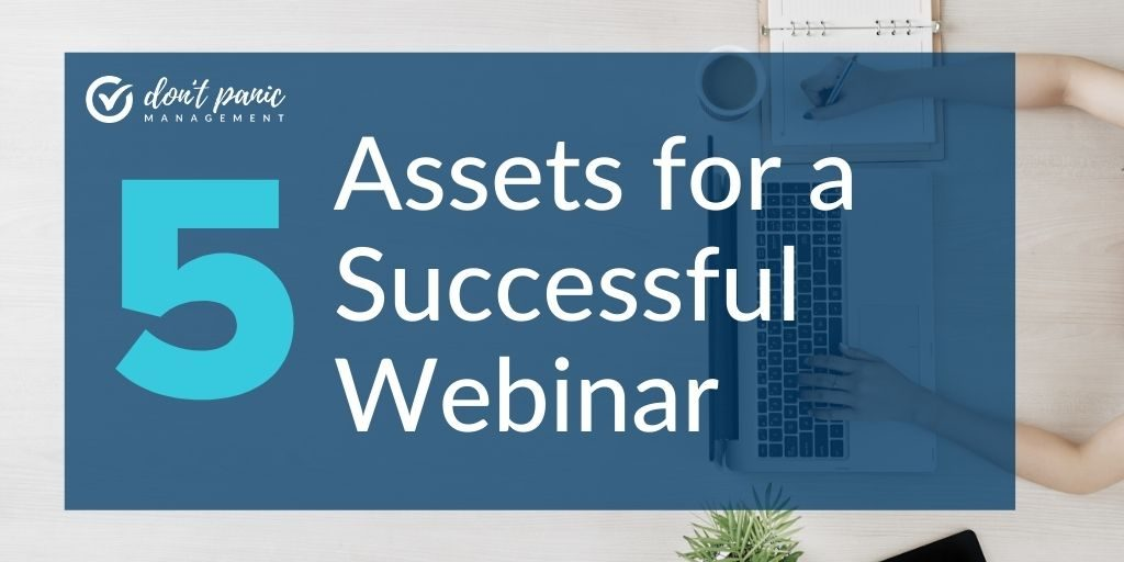 5 assets for a successful webinar