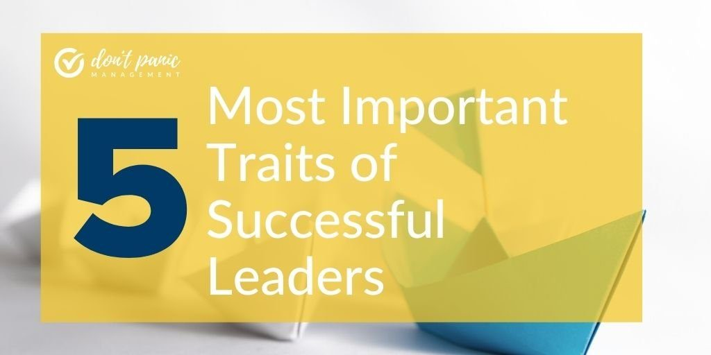 5 most important traits of successful leaders