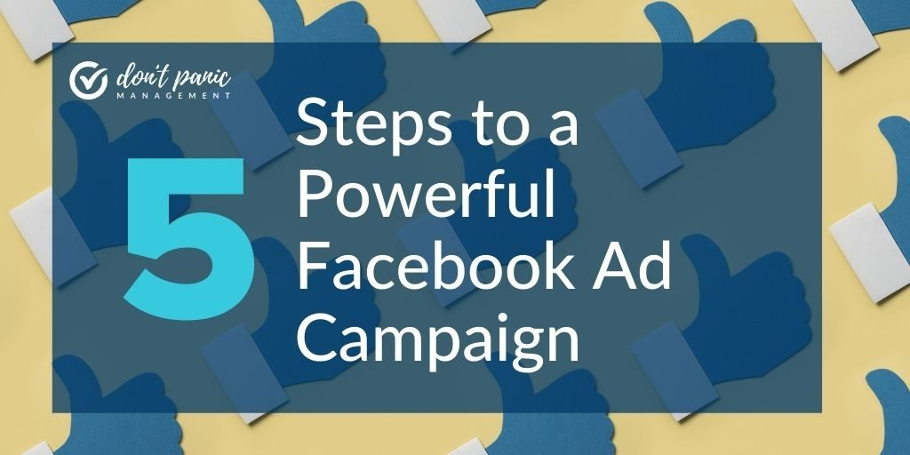 5 steps to a powerful facebook campaign