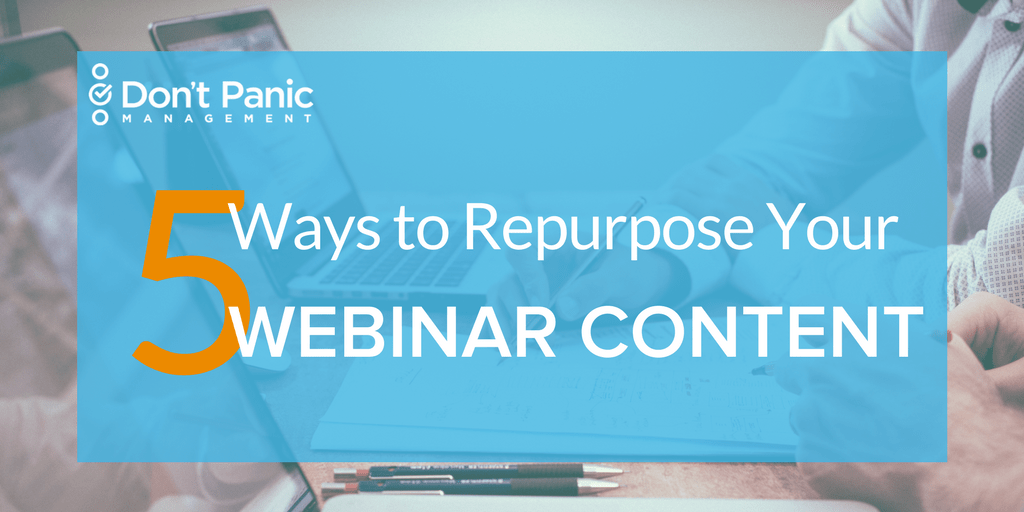 Repurpose Your Webinar Content to Create New Revenue Streams
