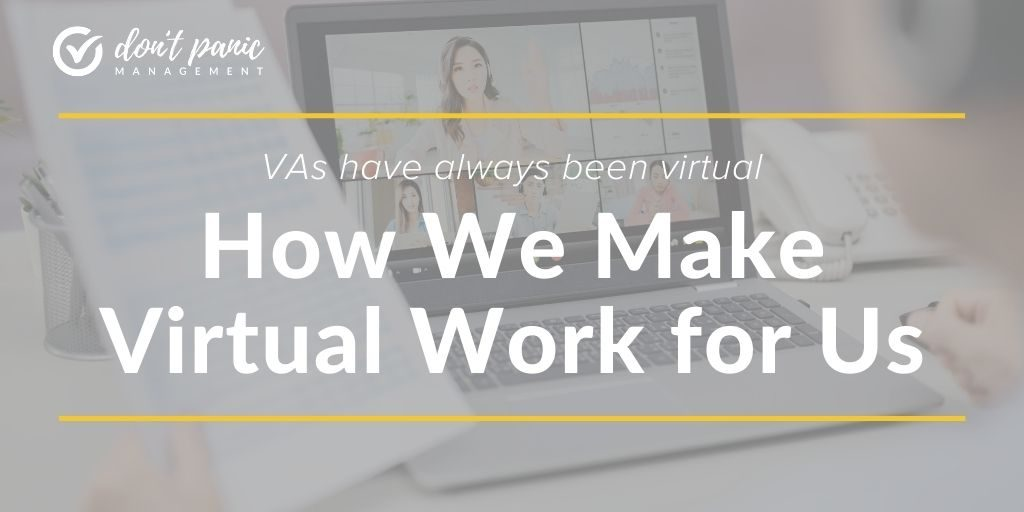 An image of a Zoom chat on a grayscale background. In the foreground, in white letters, is VAs have always been virtual - how we make virtual work for us