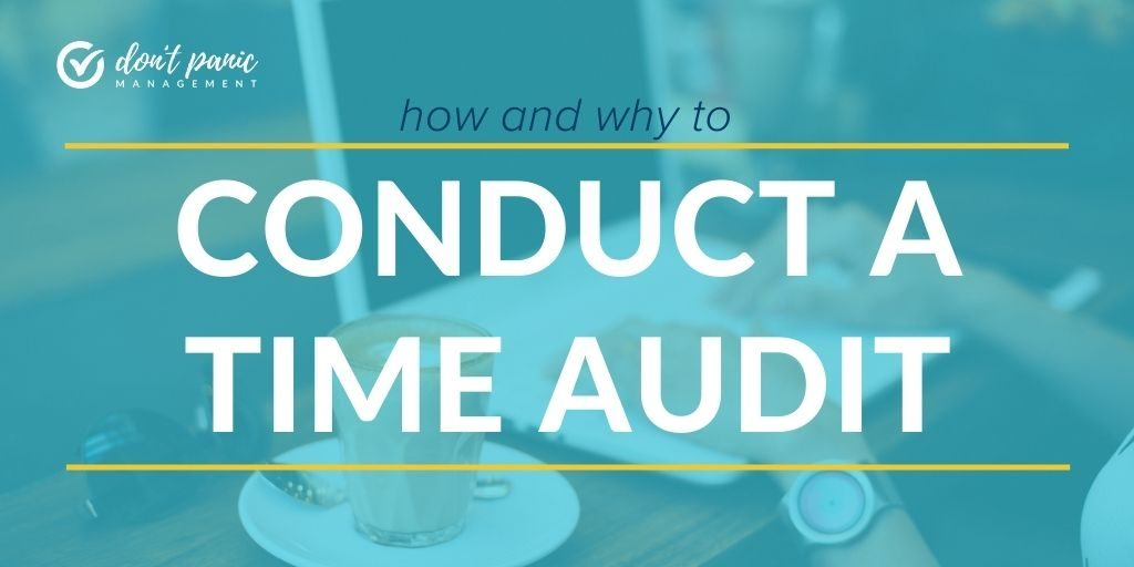 How and why to conduct a time audit