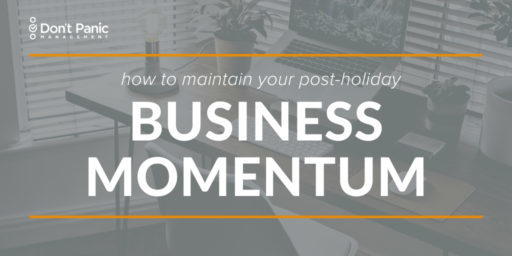 Keeping Up Your Business Momentum in the New Year