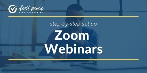 """White text """"step-by-step set up Zoom Webinars"""" on top of person using laptop."""