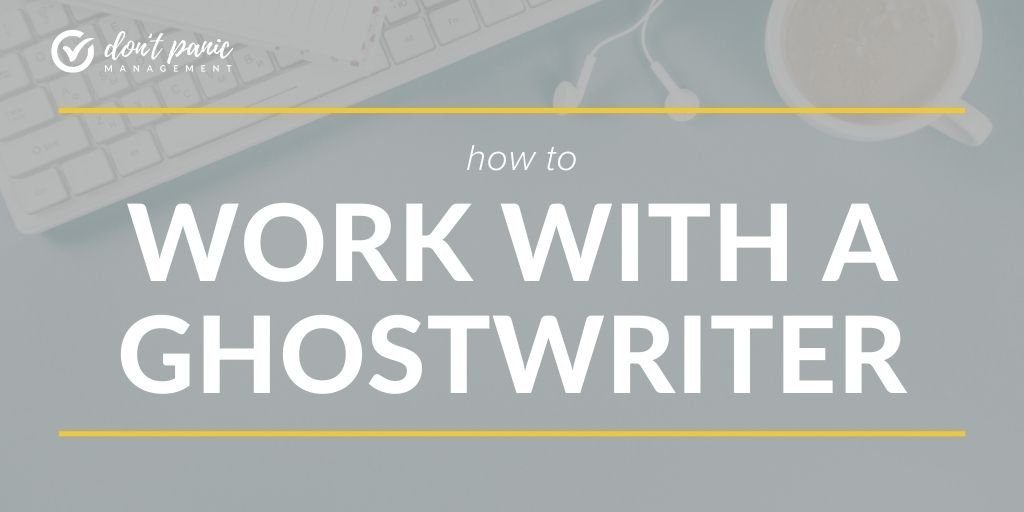 how to work with a ghostwriter