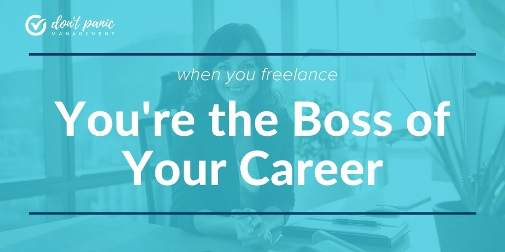 you're the boss when you freelance